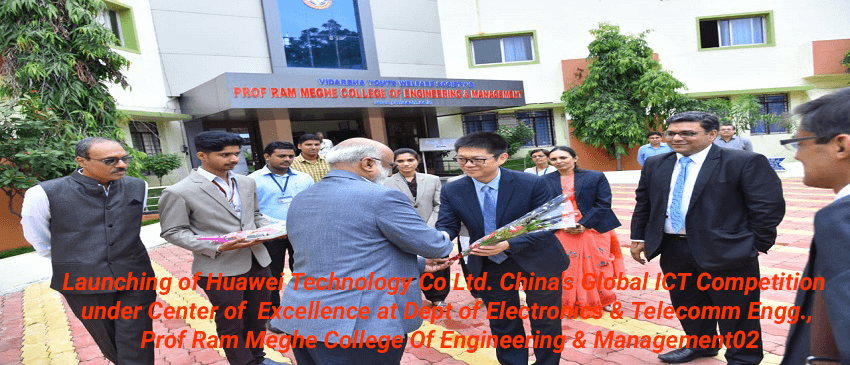 Launching-of-Huawei-Technology-Co-Ltd.-Chinas-Global-ICT-Competition-under-Center-of-Excellence-at-Dept-of-Electronics-Telecomm-Engg.-Prof-Ram-Meghe-College-Of-Engineering-Management01